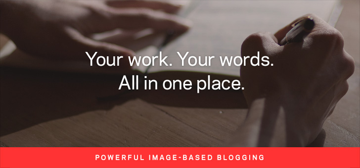 Your work. Your words. All in one place.
